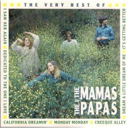 The Mamas and Papas, The very Best of