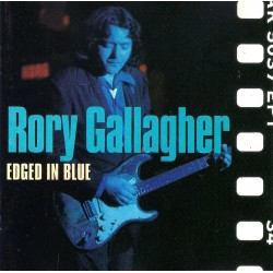Rory Gallagher, Edged in Blue