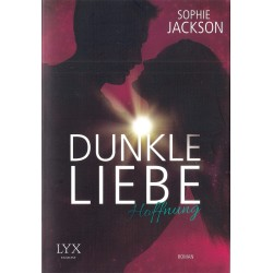Sophie Jackson, Dunkle Liebe
