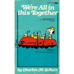 Charles M. Schultz, We're all in this Together